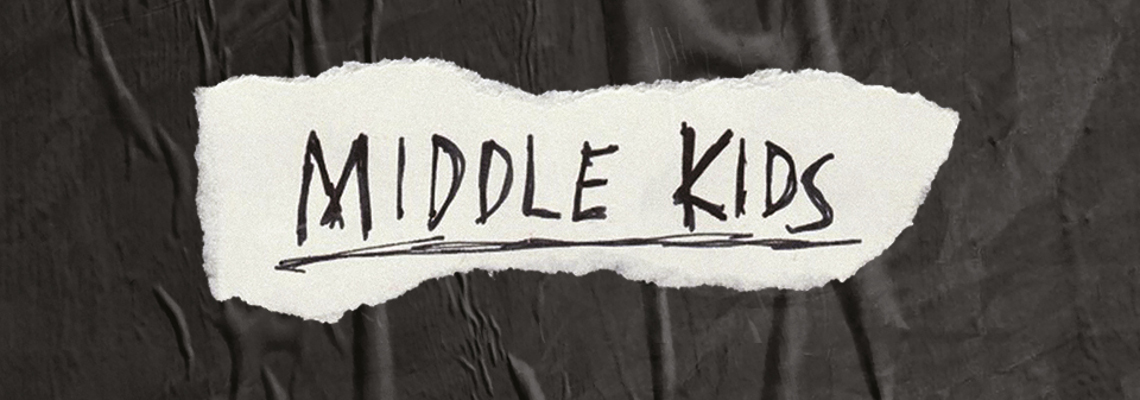 Middle Kids + Special Guests