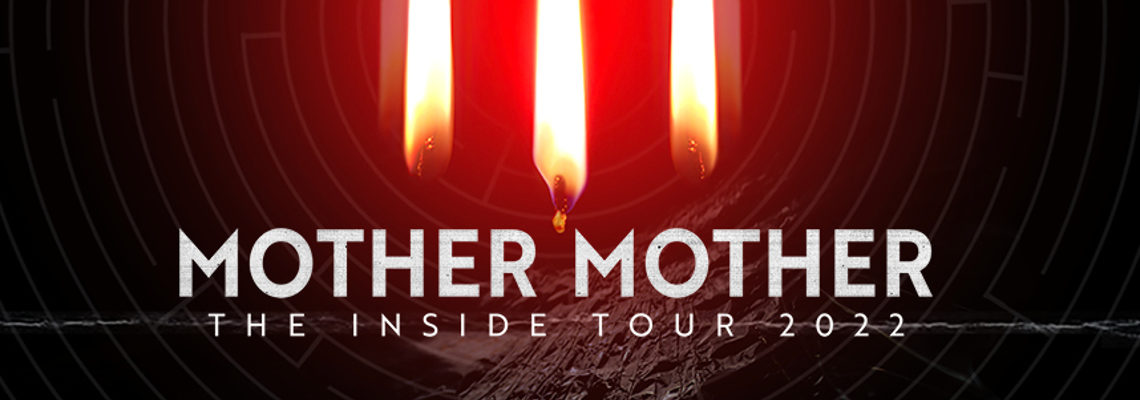 Mother Mother + Special Guests