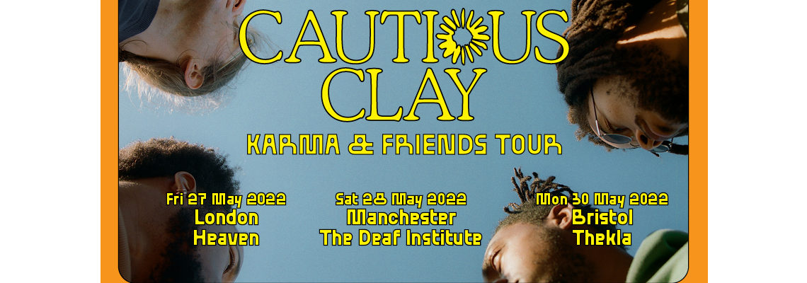 cautious clay + Special Guests